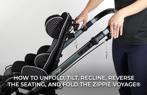 How to Unfold, Tilt, Recline, Reverse, and Fold the Zippie Voyage